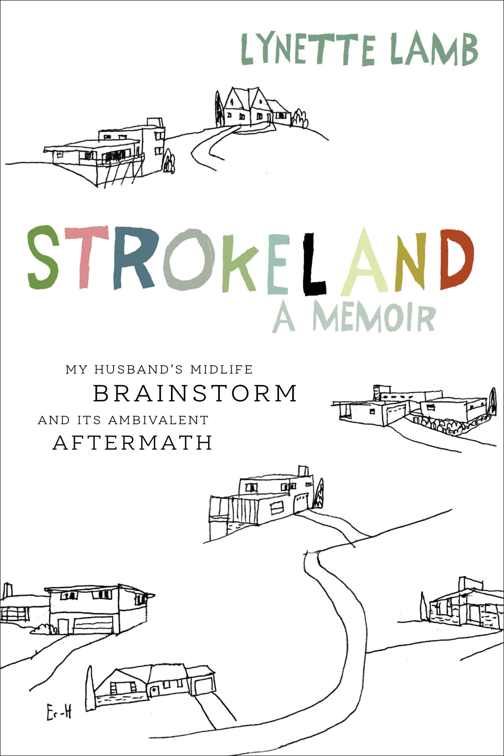 Strokeland by Lynette Lamb